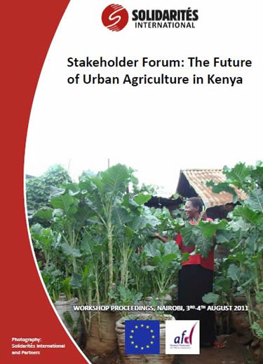 Stakeholder Forum The Future of Urban Agriculture in Kenya 2011