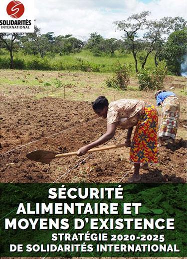 stratégie sécurité alimentaire moyens d'existence SOLIDARITÉS INTERNATIONAL